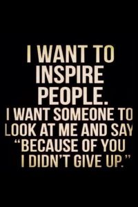 Remission - I want ot inspire people