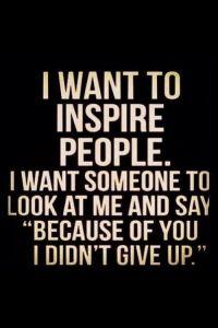 Remission - I want ot inspire people
